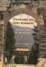 Pierre Herrmann, Itinéraires des voies romaines. De l'antiquité au Moyen Age, 2007