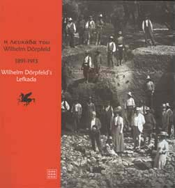 Νίκος Θέρμος (επιμ.), Η Λευκάδα του Wilhelm Dörpfeld 1891-1913, 2008