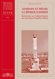 Véronique Chankowski, Athènes et Délos à l'époque classique, 2008
