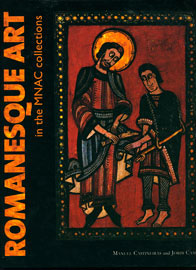 Manuel Castineiras, Jordi Camps, Romanesque Art in the MNAC Collections, 2008
