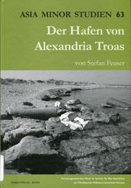 Stefan Feuser, Der Hafen von Alexandria Troas, 2009