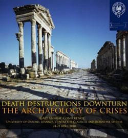 Διεθνές συνέδριο «Death, Disasters, Downturn. The Archaeology of Crises»