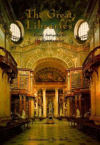 Το εξώφυλλο του βιβλίου «The Great Libraries» του Κωνσταντίνου Στάικου.