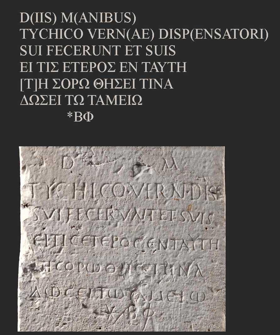 Η επιγραφή μας πληροφορεί ότι τον τάφο ανέγειραν οι συγγενείς για τον σκλάβο-οικονόμο (;) Tychicus (Τυχικό) και για τους ίδιους.