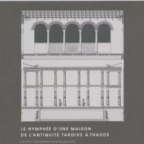 Le nymphée d'une maison de l'Antiquité tardive à Thasos