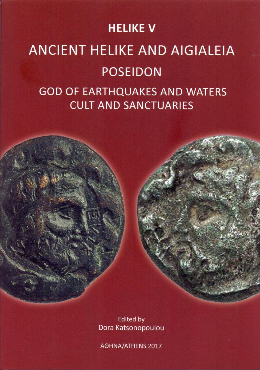 «Helike V: Ancient Helike and Aigialeia. Poseidon. God of Earthquakes and Waters. Cult and Sanctuaries». Το εξώφυλλο της έκδοσης.