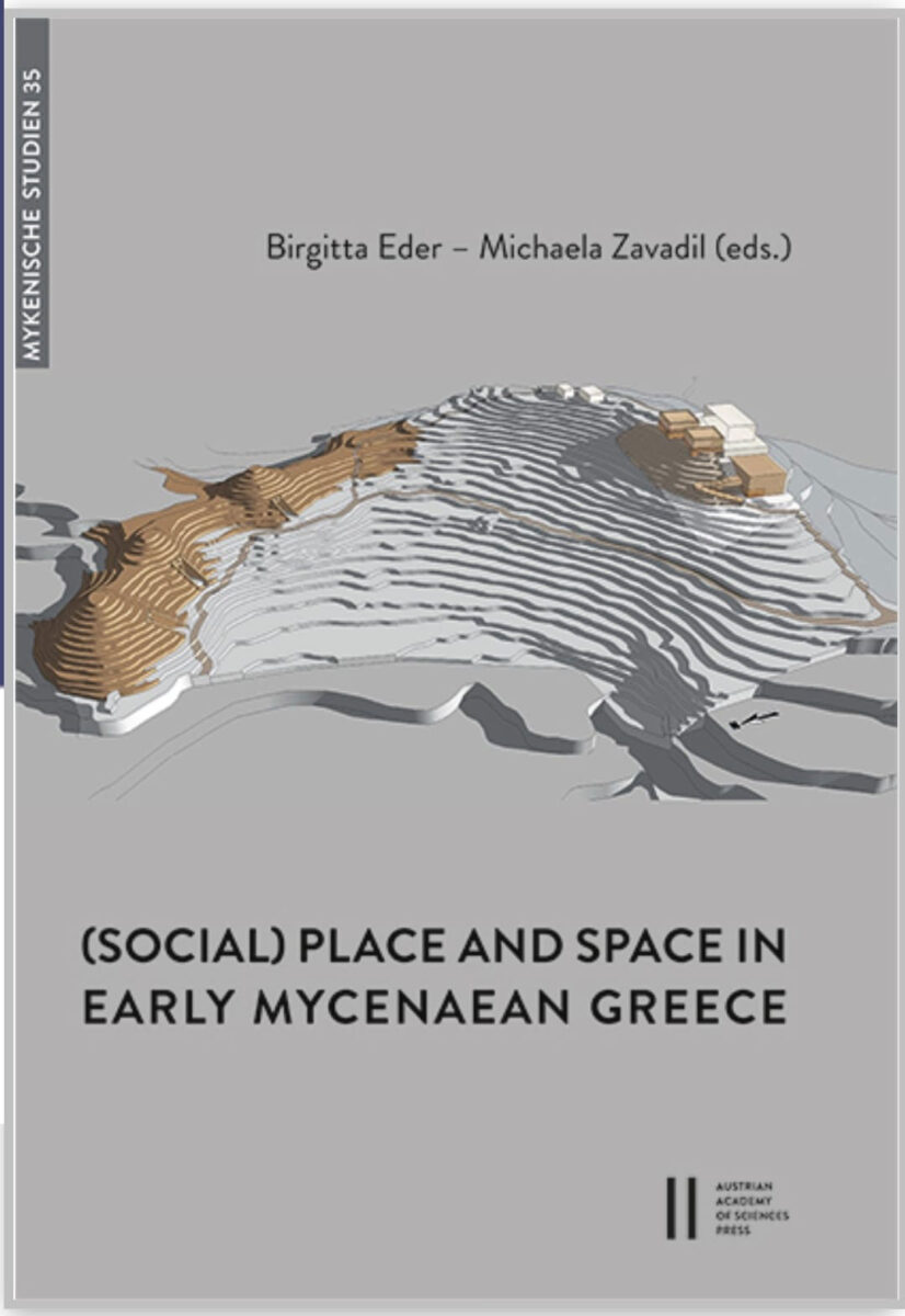 (Social) Place and Space in Early Mycenaean Greece